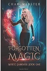 Forgotten Magic (Mystic Darkness) Paperback