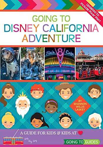 Going To Disney California Adventure: A Guide for Kids & Kids at ()