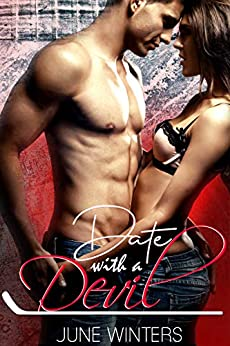 Date with a Devil: A Hockey Romance (Dallas Devils Book 1) by [Winters, June]