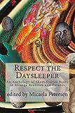 Respect the Daysleeper, Micaela Petersen and Andrew Reichart, 1481068172