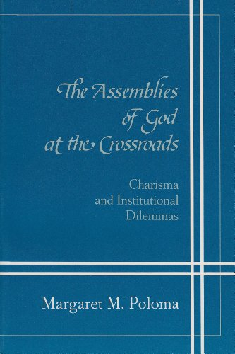 Cover of Assemblies Of God At Crossroads: Charisma Institutional Dilemmas