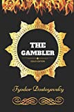 Image of The Gambler: By Fyodor Dostoyevsky - Illustrated