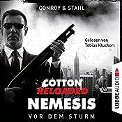 Vor dem Sturm (Cotton Reloaded: Nemesis 5)   Gabriel Conroy, Timothy Stahl
