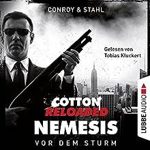 Vor dem Sturm (Cotton Reloaded: Nemesis 5) Hörbuch von Gabriel Conroy, Timothy Stahl Gesprochen von: Tobias Kluckert