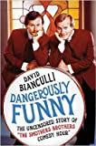 Dangerously Funny: The Uncensored Story of The Smothers Brothers Comedy Hour