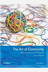 The Art of Community: Building The New Age Of Participation Paperback