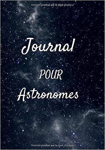 Journal pour Astronomes: Cahier avec fiches d'observations