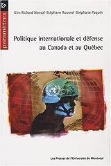 Politique internationale et defense au Canada et au Quebec Paperback