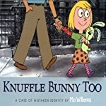 Knuffle Bunny Too: A Case of Mistaken Identity | Mo Willems