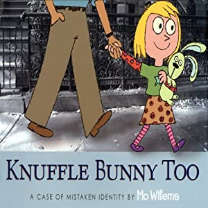 Knuffle Bunny Too: A Case of Mistaken Identity Audiobook