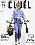 CLUEL(クルーエル) 2019年 06 月号 [雑誌]