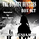The Bounty Hunters Box Set: The Bounty Hunters - Rip Thorne: Texas Bounty Hunter - Clay Barton: Kentucky Bounty Hunter | Jose Benjamin