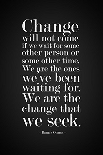 Barack Obama Change Will Not Come If We Wait Quote Mural Giant Poster 36x54 inch