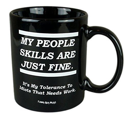 Funny Guy Mugs My People Skills Are Just Fine Coffee Mug, Black, 11-Ounce