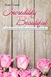 img - for Make Today Incredibly Beautiful: Fearfully and Wonderfully Me Motivational Planning Journal Volume Five book / textbook / text book
