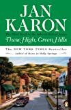 These High, Green Hills, Jan Karon, 0670873209