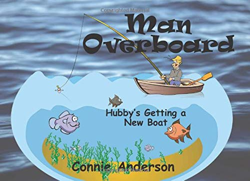 Pdf Humor Man Overboard: Hubby's Getting a New Boat