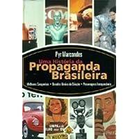 História Da Propaganda Brasileira
