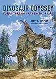 Dinosaur Odyssey, Scott D. Sampson, 0520269896