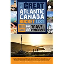 The Great Atlantic Canada Bucket List: One-of-a-Kind Travel Experiences