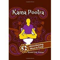 Kama Pootra: 52 Mind-Blowing Ways to Poop
