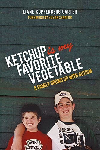 ketchup-is-my-favorite-vegetable-a-family-grows-up-with-autism