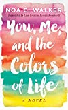 img - for You, Me, and the Colors of Life book / textbook / text book