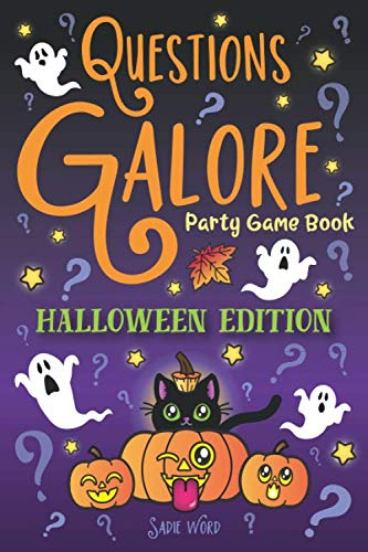 Questions Galore Party Game Book: Halloween Edition: Spooky Silly Scenarios, Scary Would You Rather Choices, and Funny Pumpkin Spice Dilemmas - Terrifyingly Wild Fun for Kids and Adults!