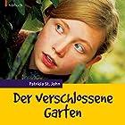 Der verschlossene Garten Hörbuch von Patricia St. John Gesprochen von: Ulrike Duinmeyer-Bolik