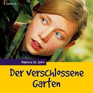 Der verschlossene Garten Hörbuch
