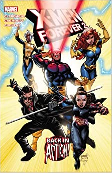 Book X-Men Forever2 - Volume 1: Back in Action (X-Men (Marvel))