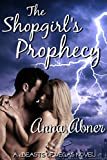 The Shopgirl's Prophecy (Beasts of Vegas Book 1)
