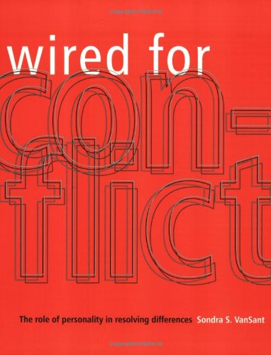 Wired for Conflict: The Role of Personality in Resolving Differences