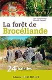 Forêt de Broceliande, 24 balades