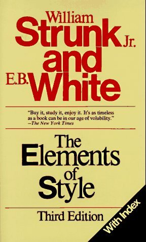 The Elements of Style, Third Edition by William Strunk Jr. (1979-01-08)