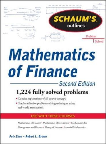 Schaum's Outline of  Mathematics of Finance, Second Edition (Schaum's Outlines)