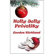 Holly Jolly Frivolity