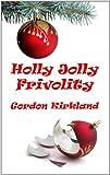 Holly Jolly Frivolity