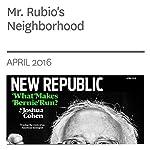 Mr. Rubio's Neighborhood | Suki Kim