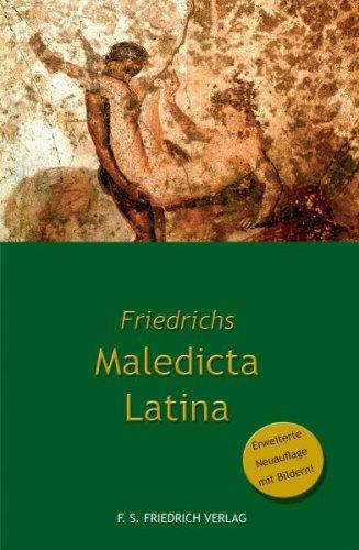 Friedrichs Maledicta Latina