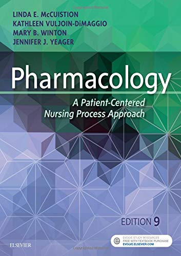 Pharmacology: A Patient-Centered Nursing Process Approach by Saunders