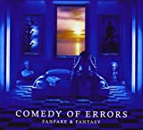Fanfare & Fantasy by Comedy of Errors (2013-05-10)