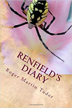 Renfield's Diary - The Dracula Companion