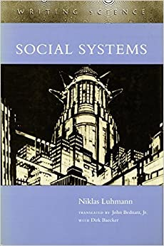 Social Systems (Writing Science) by Luhmann, Niklas (1996)