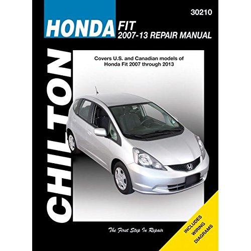 Honda Fit (Chilton) Automotive Repair Manual: 2007-13 (Fit Manual Honda)