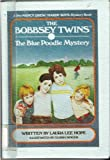 The Bobbsey Twins and the Blue Poodle Mystery, Laura Lee Hope, 0671955462