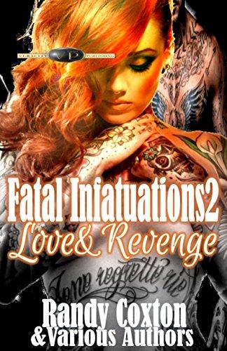Fatal Infatuations2: Love &Revenge