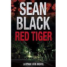 Red Tiger (Ryan Lock #9): A Ryan Lock Crime Thriller