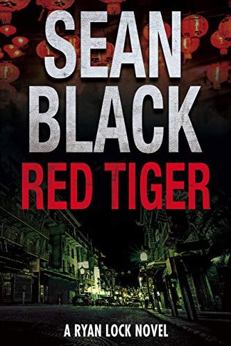 Red Tiger (Ryan Lock & Ty Johnson Book 9) by [Black, Sean]