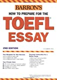 How to Prepare for the TOEFL Essay, Lynn Lougheed, 0764123130